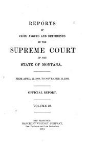 Reports of Cases Argued and Determined in the Supreme Court of the State of Montana ...: Volume 39