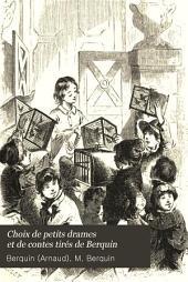 Choix de petits drames et de contes tirés de Berquin