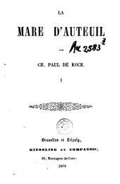 La mare d'Auteuil: Volume1