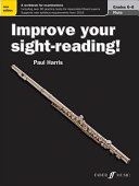 Improve Your Sight-Reading! Flute, Grade 6-8