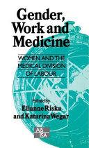 Gender, Work and Medicine