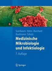 Medizinische Mikrobiologie und Infektiologie: Ausgabe 7