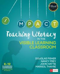 Teaching Literacy In The Visible Learning Classroom Grades 6 12 Book PDF
