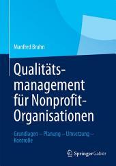 Qualitätsmanagement für Nonprofit-Organisationen: Grundlagen – Planung – Umsetzung – Kontrolle