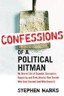 Confessions of a Political Hitman