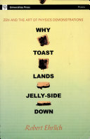 Why-toast-lands-jelly-side Down: Zen and the Art of Physics Demonstrations