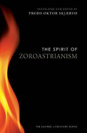 The Spirit of Zoroastrianism PDF