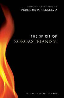 The Spirit of Zoroastrianism Book