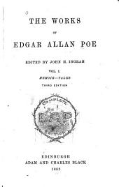 The Works of Edgar Allan Poe: Memoir. Tales