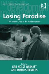 Losing Paradise: The Water Crisis in the Mediterranean