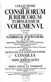 Inclytae facultatis juridicae Tubingensis consilia et responsa: Volume 1