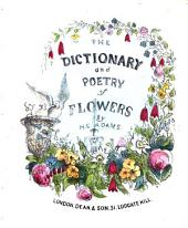 The Dictionary of Poetry and of Flowers