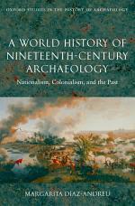 A World History of Nineteenth-Century Archaeology