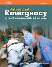 AEMT: Advanced Emergency Care and Transportation of the Sick and Injured, Third Edition: Edition 3
