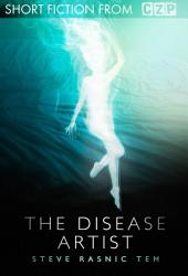 The Disease Artist: Short Story