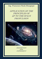 Application Of The Principles Of ΔP To The Space Propulsion