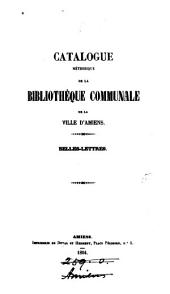 CATALOGUE DE LA BIBLIOTHEQUE COMMUNALE D'AMIENS
