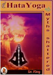 Hata Yoga Myths Shattered Book PDF