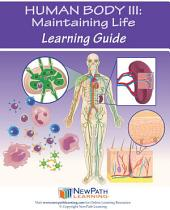 Human Body 3: Maintaining Life - Protection, Reproduction & Cooperation Science Learning Guide