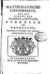 Mathematische liefhebberye, met het nieuws der Fransche en Duytsche schoolen in Nederland: Volume 12