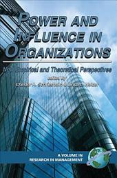 Power and Influence in Organizations: New Empirical and Theoretical Perspectives