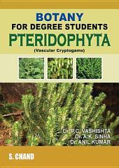 Botany for Degree Pteridophyta