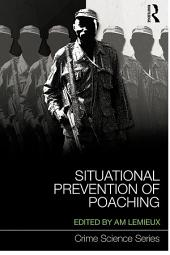 Situational Prevention of Poaching