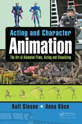 Acting and Character Animation PDF