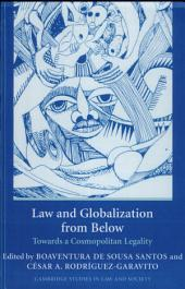 Law and Globalization from Below: Towards a Cosmopolitan Legality