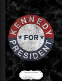 Vintage Kennedy for President JFK 1960 Composition Notebook: College Ruled 93/4 X 71/2 100 Sheets 200 Pages for Writing