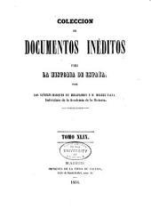 Colección de documentos inéditos para la historia de España: Volumen 49