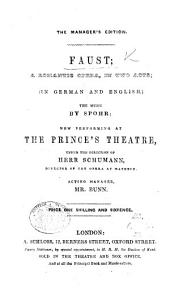 Faust: a romantic opera, in German and English. [By - Bernard. The libretto only.]