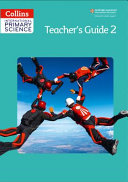 Collins International Primary Science - Teacher's Guide 2