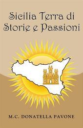 Sicilia Terra di Storie e Passioni