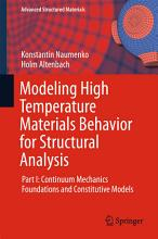 Modeling High Temperature Materials Behavior for Structural Analysis PDF