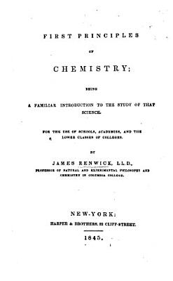 First Principles of Chemistry  etc