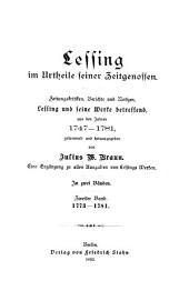 Lessing im urtheile seiner zeitgenossen: Zeitungskritiken, Berichte und Notizen, Lessing und seine Werke betreffend aus dem Jahren 1747-1781, Bände 2-3