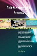 Risk Management Process A Complete Guide   2019 Edition PDF