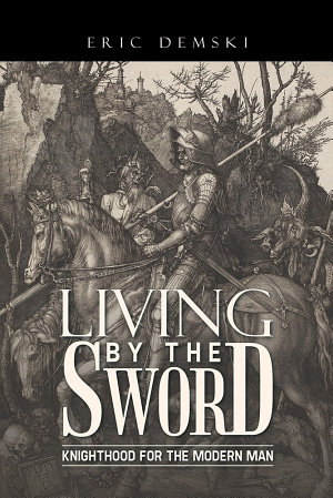 Living by the Sword