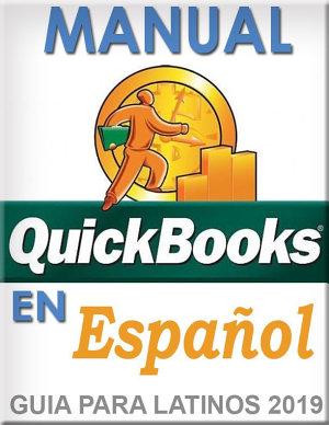 QuickBooks en Espanol   QuickBooks in Spanish   Guia para Latinos    Nueva Edicion 2019 PDF