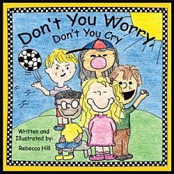 Don T You Worry Don T You Cry Book PDF