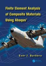Finite Element Analysis of Composite Materials using AbaqusTM PDF