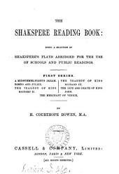 The Shakspere reading book, being seventeen of Shakspere's plays abridged for the use of schools and public readings by H.C. Bowen
