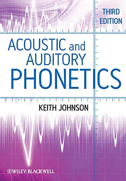 Acoustic and Auditory Phonetics PDF