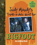 Judy Moody s Thrill a delic Hunt for Bigfoot PDF