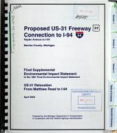 US-31 Relocation, Matthew Road to I-94, Berrien County: Environmental Impact Statement