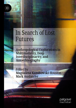 In Search of Lost Futures