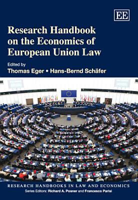 Research Handbook on the Economics of European Union Law PDF