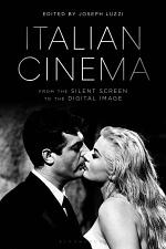 Italian Cinema from the Silent Screen to the Digital Image