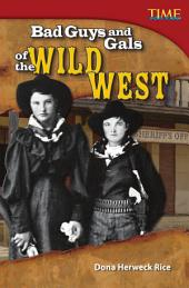 Bad Guys and Gals of the Wild West